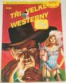 Rodokaps 8/96 - Tři velké westerny