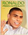 Ronaldo, příběh fotbalisty