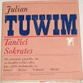 Tuwim Julian - Tančící Sokrates