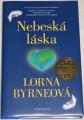 Byrneová Lorna - Nebeská láska