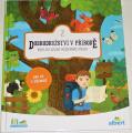 Dobrodružství v přírodě 2 - Kniha pro zvídavé průzkumníky přírody