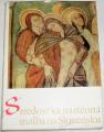 Dvořáková, Krása, Stejskal - Středověká nástěnná malba na Slovensku
