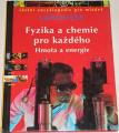 Fyzika a chemie pro každého: Hmota a energie