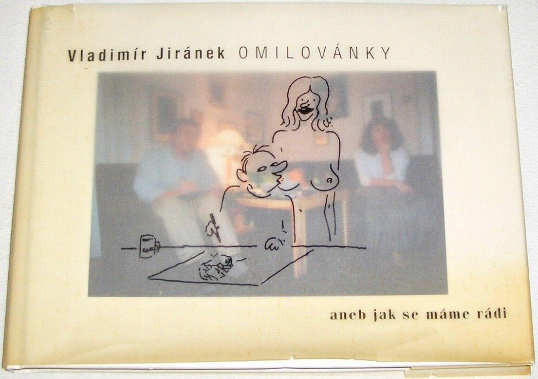 Jiránek Vladimír - Omalovánky aneb jak se máme rádi