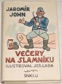 John Jaromír - Večery na slamníku