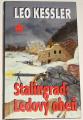 Kessler Leo - Stalingrad: Ledový oheň