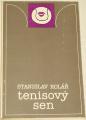 Kolář Stanislav - Tenisový sen