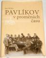 Krško Jan - Pavlíkov v proměnách času