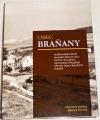 Kutzler F., Dvořák Z. - Obec Braňany (multimediální DVD)