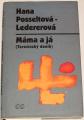 Ledererová-Posseltová Hana - Máma a já (Terezínský deník)