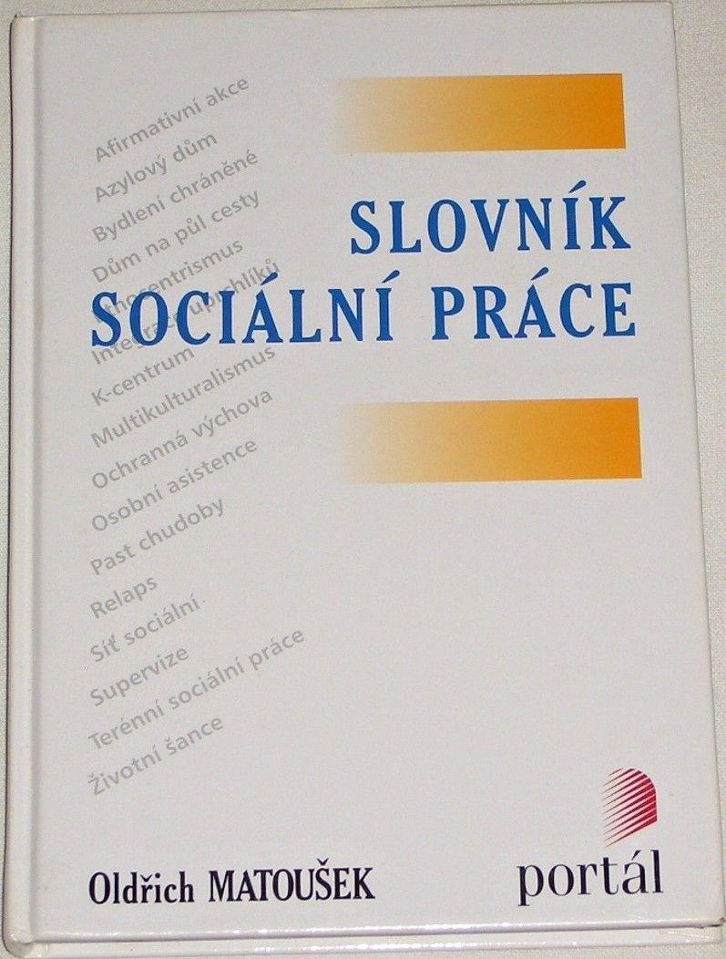 Matoušek Oldřich - Slovník sociální práce