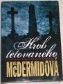 McDermidová Val - Hrob tetovaného