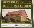 Muzejní průvodce krušnohorským lidovým domem a jeho okolím