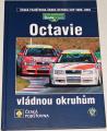 Octavie vládnou okruhům