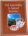 Od čajovníku k čajové konvici
