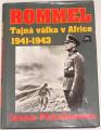 Piekalkiewicz Janusz - Rommel: Tajná válka v Africe 1941 - 1943