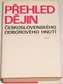 Přehled dějin československého odborového hnutí