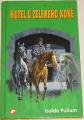 Pullum Isolde - Hotel U Zeleného koně