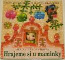 Rákosníková Jiřina - Hrajeme si u maminky