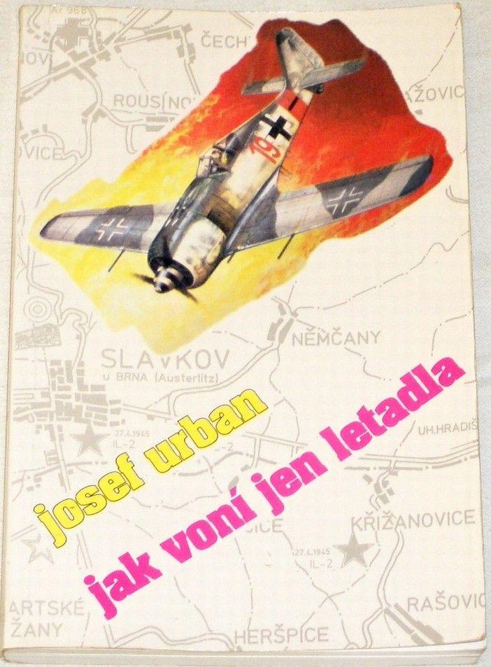 Urban Josef - Jak voní jen letadla
