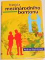 Wellnitzová Andrea - Pravidla mezinárodního bontonu