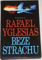 Yglesias Rafael - Beze strachu