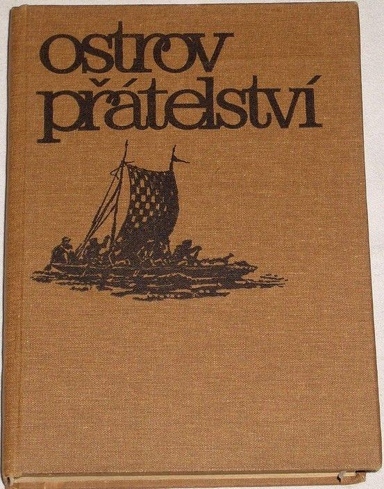 Zapletal Miloš - Ostrov přátelství
