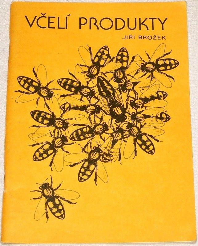 Brožek Jiří - Včelí produkty