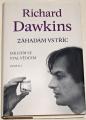 Dawkins Richard - Záhadám vstříc: Jak jsem se stal vědcem