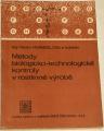 Hosnedl Václav - Metody biologicko-technologické kontroly v rostlinné výrobě
