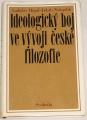 Hrzal Ladislav, Netopilík Jakub - Ideologický boj ve vývoji české filozofie