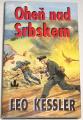 Kessler Leo - Oheň nad Srbskem