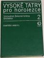 Kroutil František - Vysoké Tatry pro horolezce 2 (Východná Železná brána, Sedielko)