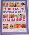 Mackonochie A., Lewis S. - Těhotenství, výživa a péče o miminko