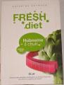 Skybová Katarína - Fresh diet (Hubneme s chutí)