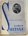 Teichman Josef - Bedřich Smetana (Život a dílo)