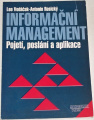 Vodáček Leo, Rosický Antonín - Informační management (Pojetí, poslání a aplikace)