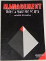 Vodáček Leo, Vodáčková Olga - Management, teorie a praxe pro 90. léta