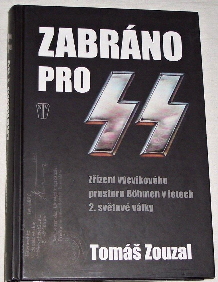 Zouzal Tomáš - Zabráno pro SS