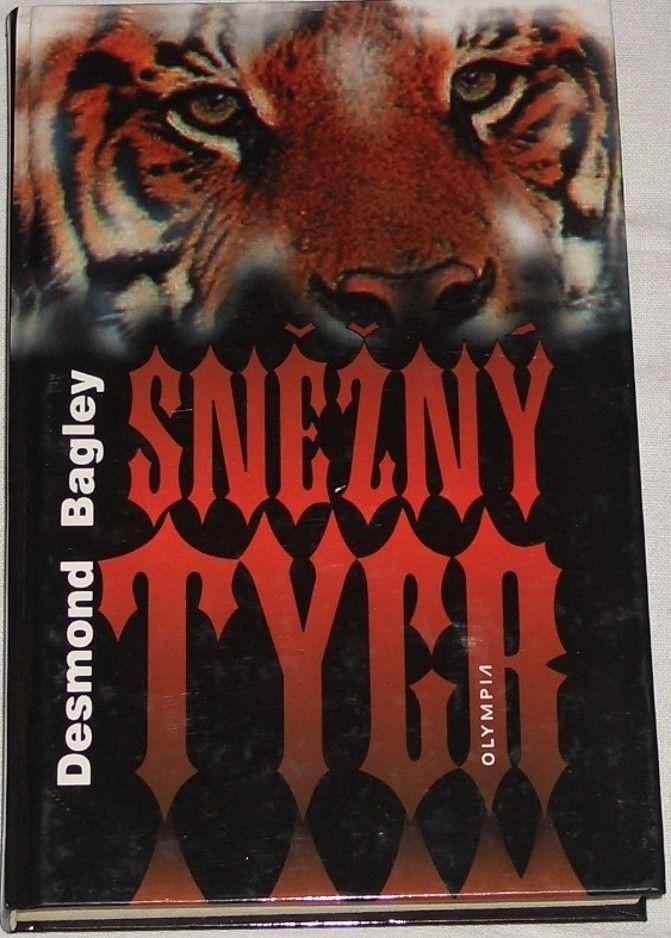 Bagley Desmond - Sněžný tygr