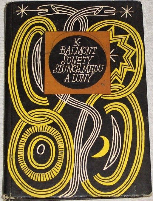 Balmont K. - Sonety slunce, medu a luny