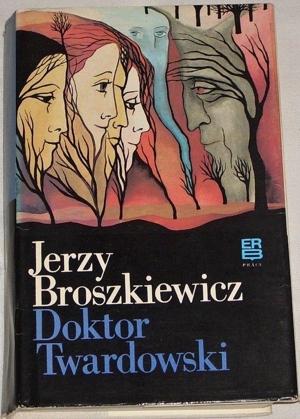 Broszkiewicz Jerzy - Doktor Twardowski