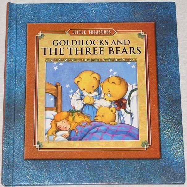 Goldilocks and The three Bears (Little Treasures)