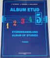 Kleinová, Fišerová, Müllerová - Album etud 5 (piano)