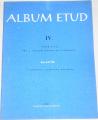 Kleinová, Fišerová, Müllerová - Album etud IV.  (klavír)