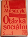 Masaryk T. G. - Otázka sociální, svazek 2