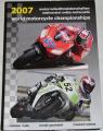 Rejda, Gescheidt, Weisse - World Motorcykle Championships 2007