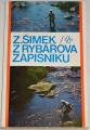 Šimek Zdeněk - Z rybářova zápisníku