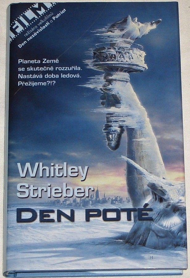 Strieber Whitley - Den poté