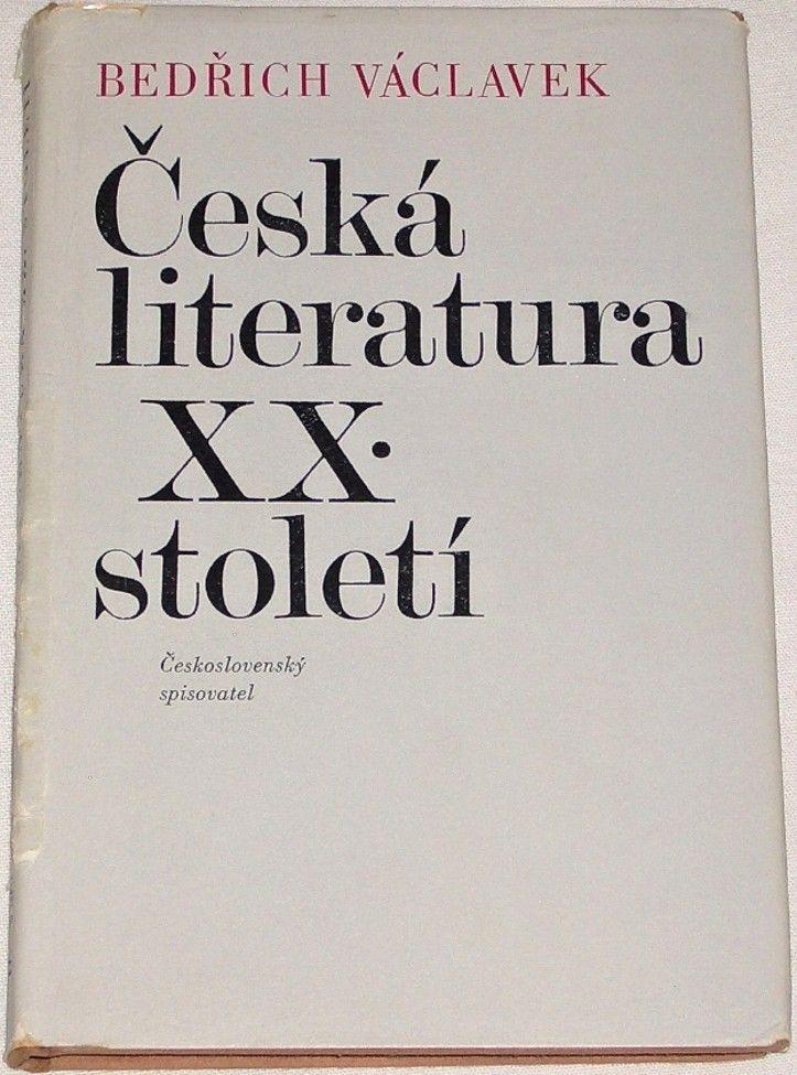 Václavek Bedřich - Česká literatura XX. století